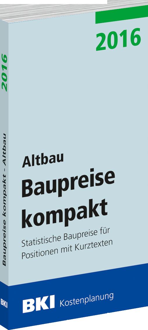 Baupreise kompakt 2016 Altbau